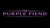 Screenshot from The Purple Fiend
